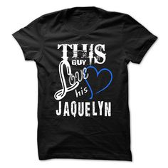 This Girl Love Jaquelyn ٩(^‿^)۶ - Cool T-Shirt !!!If you are Jaquelyn or loves one. Then this shirt is for you. Cheers !!!xxxJaquelyn Jaquelyn