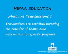#HIPAA education of the day : What are Transactions?