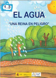 El agua: una reina en peligro [Recurso electrónico] / Amparo Blasco. Elena Blázquez Aranda (2013)