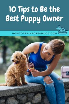 You love your pup even if they sometimes frustrate you…hey nobody is perfect! If you want to be the best puppy owner on the block there are a few things that can really set you apart from the rest.