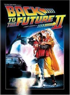 1989 - Back to the Future Part II -- Marty McFly (Michael J. Fox) and Doc Brown (Christopher Lloyd) launch themselves to the year 2015 to fine-tune the future and inadvertently disrupt the space/time continuum.♥♥♥