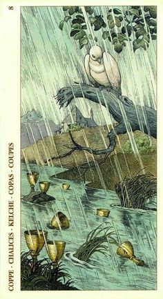 Via Tarot: 8 de Copas Sempre que penso em um 8 de Copas vejo um dia chuvoso, cinza, não tão frio... Mas aqueles dias em que a chuva interrompe um período de calorzinho, por vários dias, caindo suavemente e nos deixando mais reflexivos. Uma xícara de chá na mão, os olhos perdidos através de uma vidraça. Assim o 8 de Copas costuma se manifestar.