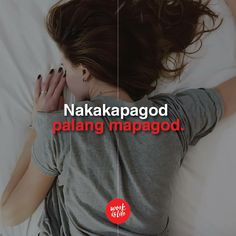Quotes Funny Relationship Note 52 Ideas For 2019 Filipino Quotes, Pinoy Quotes, Filipino Funny, Tagalog Love Quotes, Hugot Lines Tagalog Funny, Tagalog Quotes Hugot Funny, Fact Quotes, Girl Quotes, Tagalog Quotes Patama