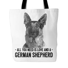 All You Need is Love and a German Shepherd Tote