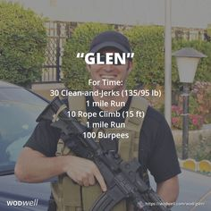 """Glen"" WOD - For Time: 30 Clean-and-Jerks (135/95 lb); 1 mile Run; 10 Rope Climb (15 ft); 1 mile Run; 100 Burpees"