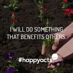 Happy Act Idea It is difficult to find or create meaning if your only aim is to serve yourself. Do something for others and see your happiness increase. Happy National Day, Create Meaning, Live Happy, Something To Do, Meant To Be, Acting, Happiness, Joy, Quotes