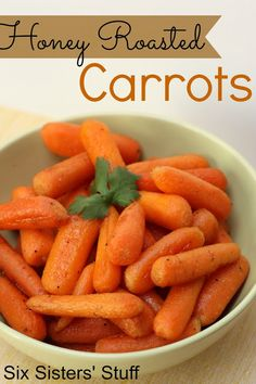 Honey Roasted Carrots- a quick and easy side dish that goes perfectly with any meal! SixSistersStuff.com