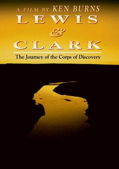 Netflix..... Lewis and Clark: The Journey of the Corps of Discovery (1997) Sent by President Jefferson to find the fabled Northwest Passage, Lewis and Clark led the most courageous and important expedition in American history. It was the United States' first exploration of the West and one of the nation's most enduring adventures. Journey with them across a breath-taking landscape for an experience that explores the history -- and the promise -- of America.