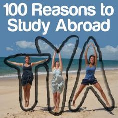 100 Reasons to Study Abroad