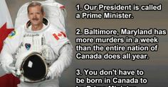 31 Things Americans Should Know About Canada. Seriously.