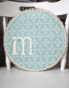 Monogram Embroidery Hoop - want to make this for our fireplace mantel