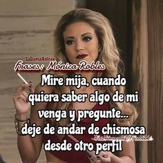 Boss Bitch Quotes, Gangsta Quotes, Cute Spanish Quotes, Funny Spanish Memes, Single Women Quotes, Mexican Quotes, Facebook Quotes, Baddie Quotes, Caption Quotes