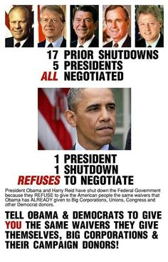 Government shutdown because obama and democrats refuse to negotiate with Republicans Government Shutdown, Politicians, Thing 1, We The People, Real People, Current Events, Wake Up, Obama, Presidents