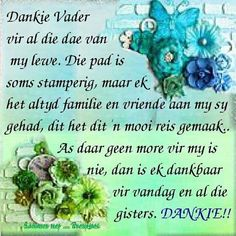 Daily Scripture, Daily Devotional, Lekker Dag, Afrikaanse Quotes, Goeie More, Christianity, Prayers, Spiritual, Bible