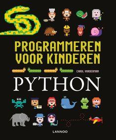 Programmeren voor kinderen - Programmeren voor kinderen - Python Python, Carol Vorderman, Robot, Wissel, Snoopy, Artwork, Kids, Character, School
