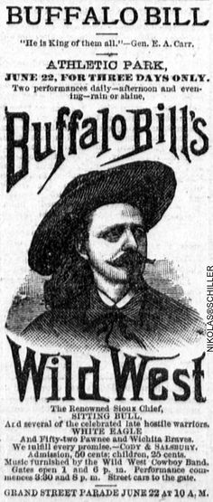Advertisement for the Buffalo Bill's Wild West at Athletic Park in Washington, DC - National Republican, June 20th, 1885