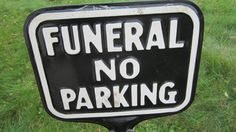 Antique Sign Original Funeral No Parking Metal on Cast Iron Base Halloween Prop or Collection