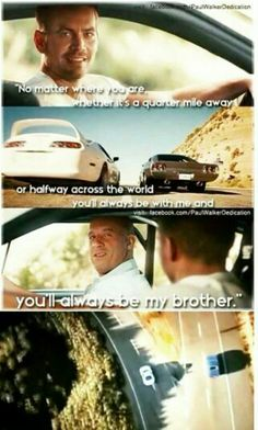 This the only seen that I have ever cried on in a movie their brotherhood will always last and Paul Walker will always be remembered. #anglewalker