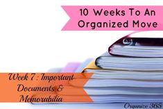 10 Weeks to an Organized Move: Week 7: Important Documents & Memorabilia | Organize 365