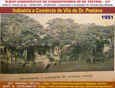 IJUÍ - RS - Memória Virtual: Comércio e indústria da Vila de Dr. Pestana, no an...