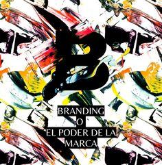 Branding o el poder de la marca  http://asimetrica.org/diseno-branding-y-cultura/