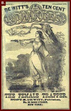 Female Trapper or, Lone-Star Lizzie