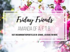 Friends Friday Interview: Amanda of Adventures from the Bookshelf