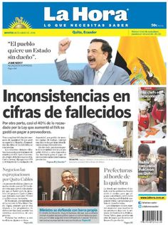 Buenos días estimados lectores.  Este martes 26 de julio de 2016 iniciamos la jornada de noticias presentando nuestra portada para hoy en #Quito.  www.lahora.com.ec