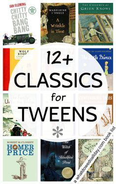 Classic books tweens love. Has your middle school student read these?
