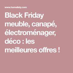 Black Friday meuble, canapé, électroménager, déco : les meilleures offres !