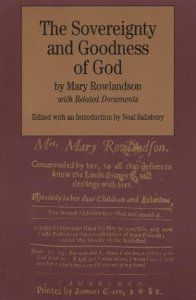 The Sovereignty and Goodness of God: with Related Documents (Bedford Series in History and Culture): Mary Rowlandson, Neal Salisbury: 9780312111519: Amazon.com: Books