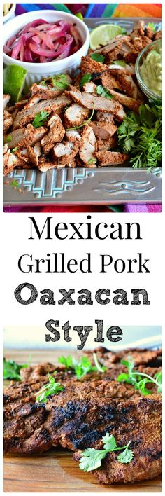 Cook: Grilled Mexican Pork (Oaxaca Style) is just a marinate and grill ...