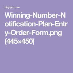 Winning-Number-Notification-Plan-Entry-Order-Form.png (445×450)