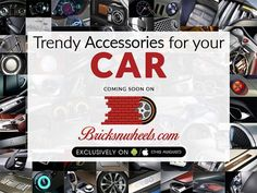 Trendy accessories for your car Coming soon on bricksnwheels.com Coming this August in your Smartphones.