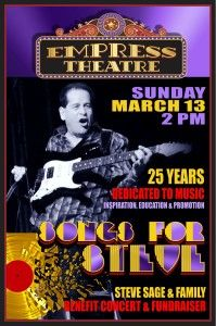 STEVE SAGE BENEFIT SUNDAY MARCH 13