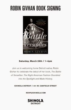 Robin Givhan, The Battle of Versaille, Book Signing at SHINOLA Detroit, Saturday March 28, 1:00 - 4:00 PM, FreeStyle In Detroit