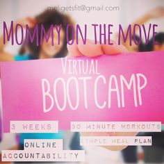 Virtual Bootcamp for busy moms💕 Online accountability, giveaways, meal plans,recipes and fun! meligetsfit@gmail.com to apply ✌🏻️