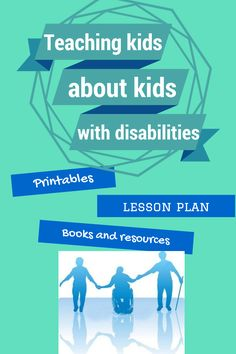 Fantastic list of activities, lesson plans, printables and activities so that children without disabilities can better learn about and appreciate their peers with disabilities.