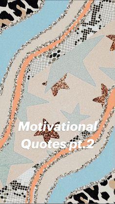 Motivational Quotes pt.2