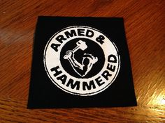 Armed And Hammered Punk Patch
