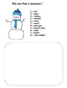 Build a snowman by rolling dice. Fun addition activity for the kiddos.