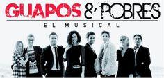 """Espectacle """"Guapos & Pobres. El Musical"""". Teatre Goya (Barcelona). A partir del 8 de maig"""