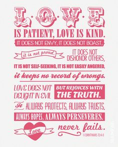1 Corinthians 13 'Love is patient, love is kind. love never fails' The Words, Citation Saint Valentin, Quotes To Live By, Me Quotes, Bible Quotes, Patient Quotes, Door Quotes, Cheesy Quotes, Just In Case