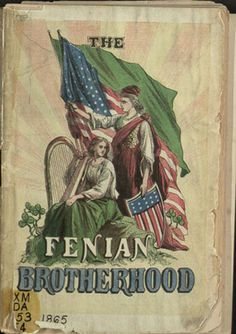 The Fenians were established in Ireland and the United States in 1858 with the avowed purpose of overthrowing British rule in Ireland and establishing an Irish Republic. (In Ireland the Fenians were also known as the Irish Republican Brotherhood.) The Fenians in the United States grew to include over 50,000 members and hundreds of thousands of sympathizers by the end of the Civil War