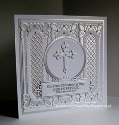 Christening Card - Using my accidental die, meaning - I hadn't actually meant to buy this but am so glad I did, as it's really pretty and just perfect for a Christening card. Dies used - Spellbinders Grand Squares, Crosses 2 and A2 Matting Basics B, Creative Expressions / Sue Wilson Lattice Window, Canadian Border Corner and Tag, Tonic Studios Plain Layering Circles. Centura Pearl Snow White Gold Card from Crafters Companion.