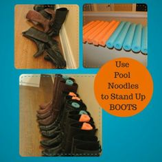 Tip #5 – Use pool noodles to make your boots stand up