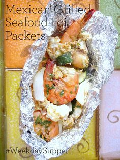 Mexican Grilled Seafood Foil Packets #WeekdaySupper