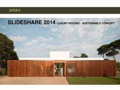 SIFERA Luxury houses, emotional experience, sustainable, chic design.…
