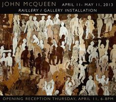 Mobilia Gallery  John McQueen  April 11-May 11, 2013  Reception: April 11