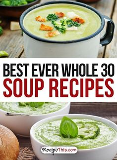 Whole 30 Recipes | Best Ever Whole 30 Soup Recipes For Surviving The Whole 30 from RecipeThis.com